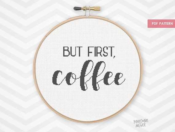 BUT FIRST COFFEE counted cross stitch pattern, funny xstitch drink quote, easy beginner kitchen home decor saying, word typography diy pdf