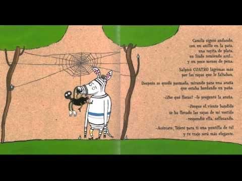 LA CEBRA CAMILA. Marisa Nuñez. Allá donde se acaba el mundo vivía una pequeña cebra. un día el viento se llevó siete rayas de su vestido. Una araña y el arco iris ayudarán a Camila a olvidar su pena.  - videocuento - YouTube
