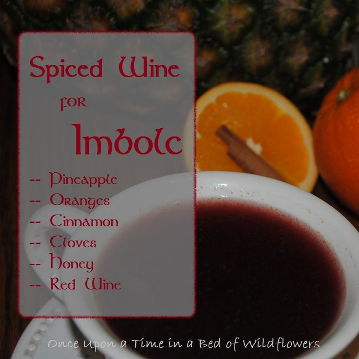Spiced Wine for Imbolc | Once Upon a Time in a Bed of Wildflowers