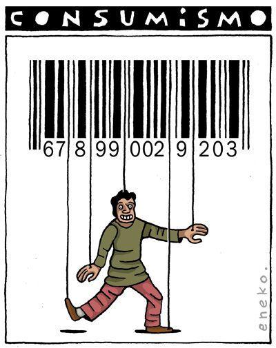 El consumismo va de la mano con el sistema capitalista, en el que poco a poco las personas dejamos de ser personas y nos convertimos en billeteras para despilfarrar el tiempo que invertimos en el trabajo, o nos convertimos en productos mismos sin consciencia.