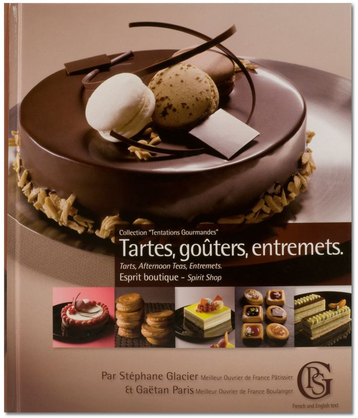 Tartes Gouters Entremets By Stephane Glacier Books I