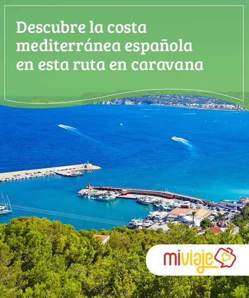 Descubre la costa mediterránea española en esta ruta en caravana  Te proponemos una ruta en caravana totalmente diferente que te permitirá visitar una gran variedad de lugares de la costa mediterránea española.