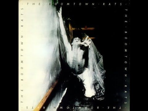 The Boomtown Rats - The Boomtown Rats (Full Album) 1977