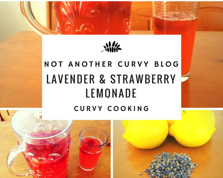 Curvy Cooking: Lavender & Strawberry Lemonade! La receta perfecta para este verano caluroso! / The perfect recipe for this hot summer!