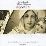 Maxximum: O Melhor da Musica Religiosa [CD]