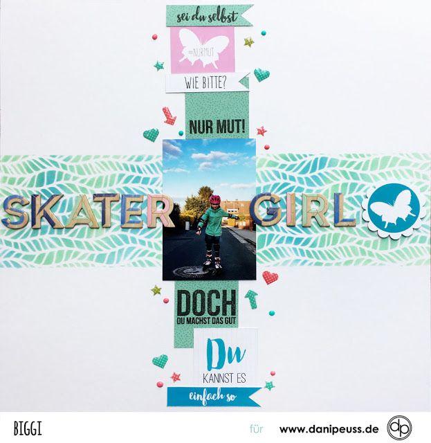 Skater Girl | Scrapbooking Layout mit dem den Juni Printables und Klartext Stempeln | von Biggi für www.danipeuss.de