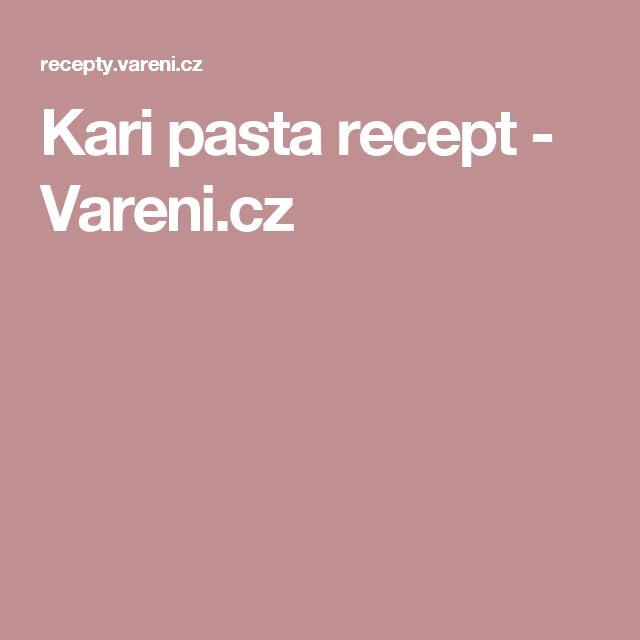 Kari pasta recept - Vareni.cz
