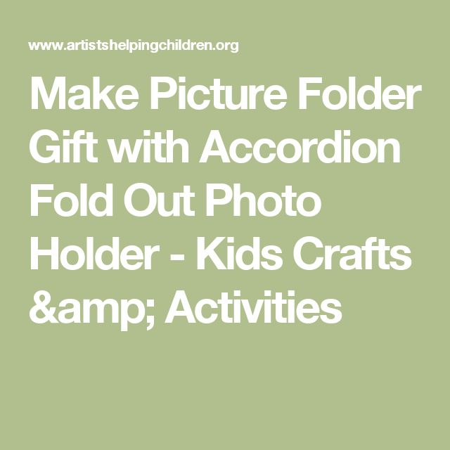 Make Picture Folder Gift with Accordion Fold Out Photo Holder - Kids Crafts & Activities