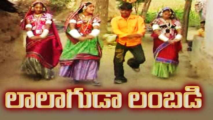 LALAGUDA LAMBADI PILLA  - MOST POPULAR Telangana Folk Song