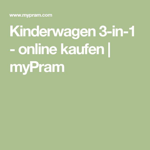 Kinderwagen 3-in-1 - online kaufen   myPram