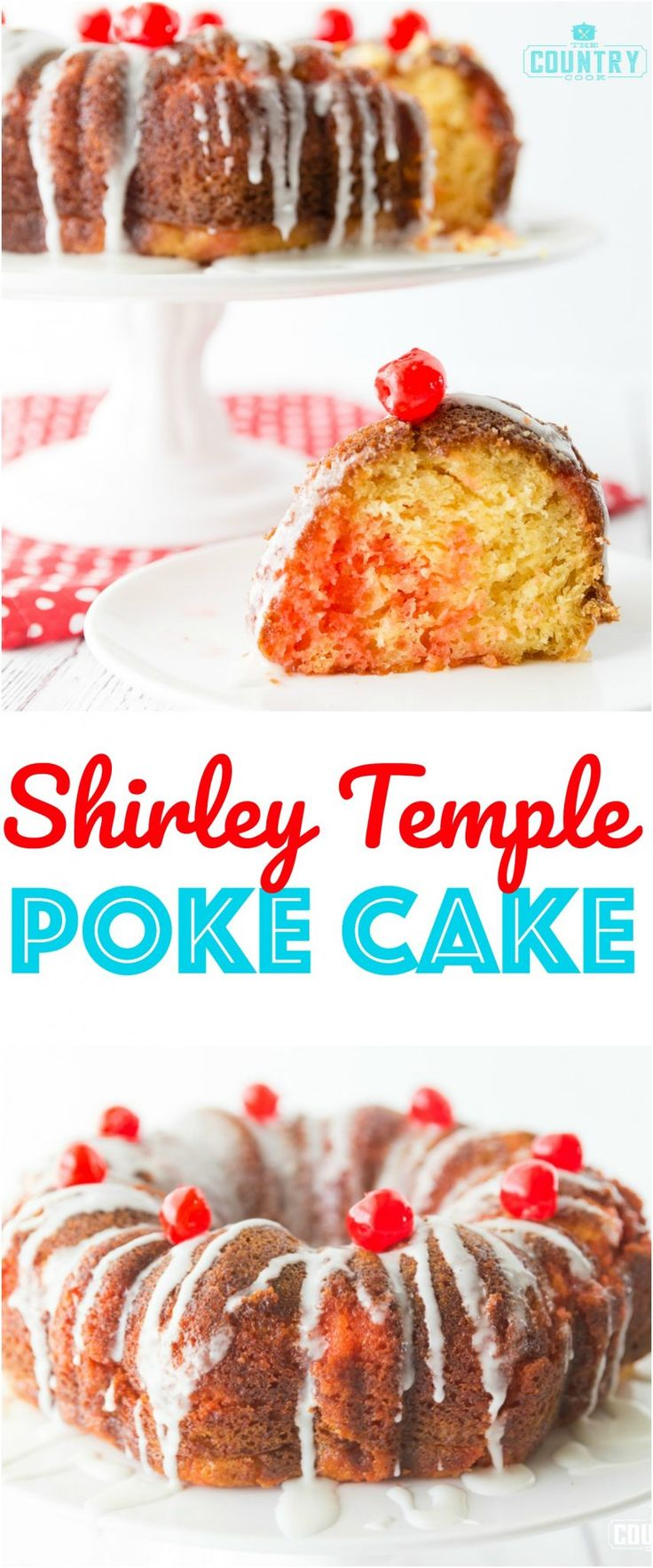 Shirley Temple Poke Cake recipe from The Country Cook