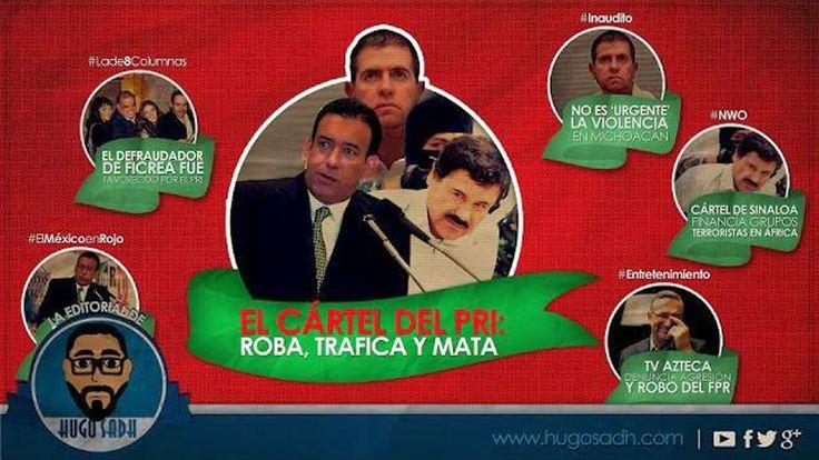En esta emisión: #Lade8Columnas El Defraudador de Ficrea fue favorecido por el PRI, #ElMéxicoenRojo El Cártel del PRI, #Inaudito No es 'urgente' la violencia en Michoacán, #NWO Cártel de Sinaloa financía grupos terroristas en África y #Entretenimiento Tv Azteca denuncia ''agresión y robo'' del FPR.