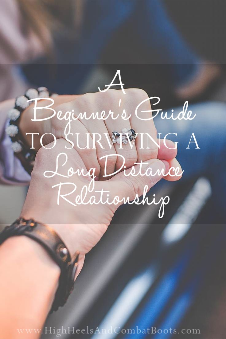 A Beginner's Guide To Surviving a Long Distance Relationship | High Heels & Combat Boots