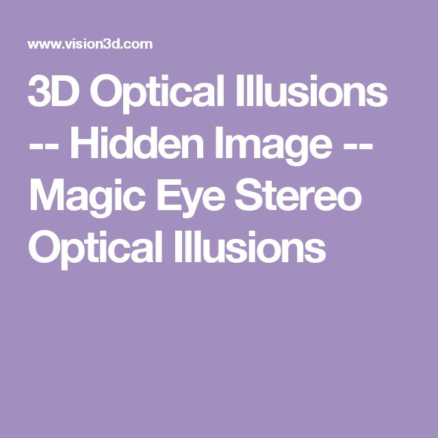 3D Optical Illusions -- Hidden Image -- Magic Eye Stereo Optical Illusions