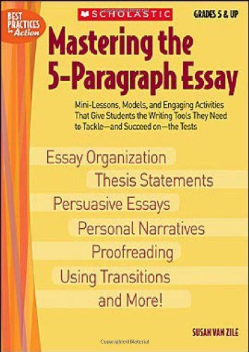 Mastering the 5 paragraph essay