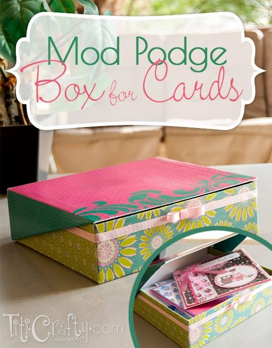 Mod Podge Box for my Cards