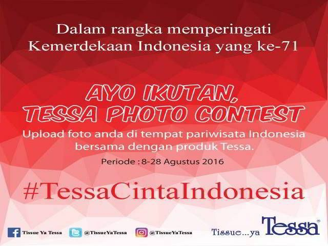 Kontes Tessa Cinta Indonesia Berhadiah Voucher MAP Total Jutaan - Dalam rangka memperingati Hari Kemerdekaan Indonesia yang ke-71 ini, Tessa Indonesia