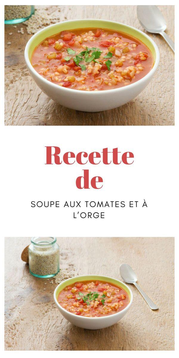 #soupe #tomate #orge
