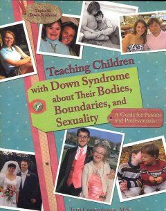 Drawing on her unique background as both a sexual educator and mother of a child with Down syndrome, author Terri Couwenhoven blends factual information and practical ideas for teaching children with Down syndrome about their bodies, puberty, and sexuality.