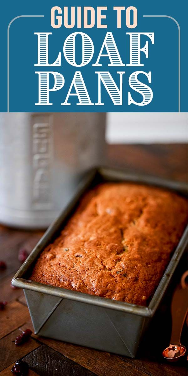 The Simply Recipes Guide To Loaf Pans Simply Recipes Food