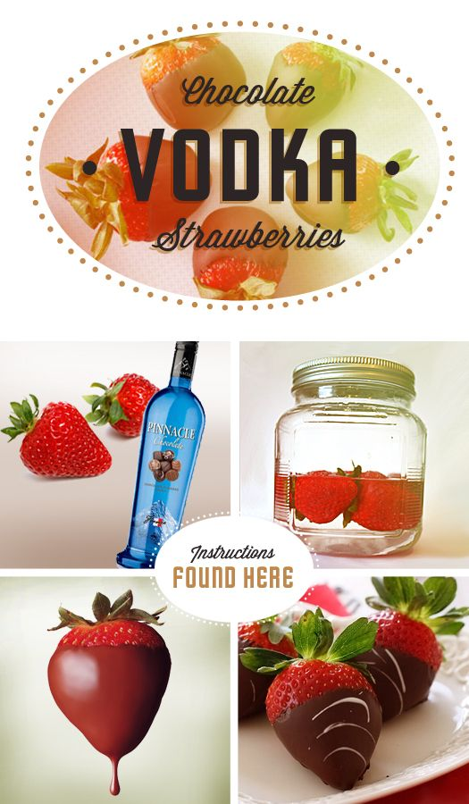 Vodka Chocolate Strawberries • Large Strawberries • Pinnacle Vodka Chocolate • Melting Chocolate How to make Rinse strawberries and soak in Vodka for 24 hours. Remove from jar and pat dry. Dip into melted chocolate and let dry on wax paper. Enjoy! Yum totally trying this