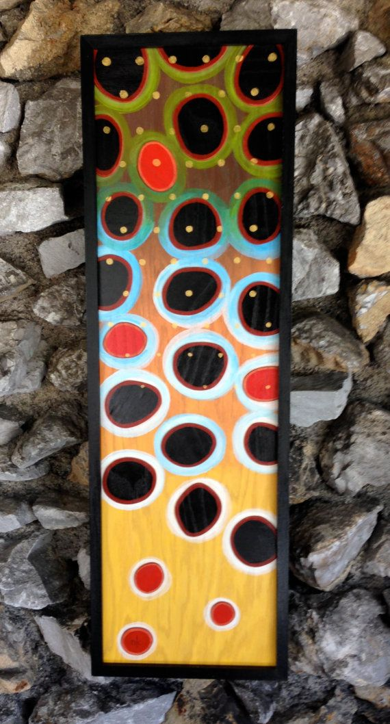 Art in Photo is SOLD, but custom orders in this style are available!!!    This piece is an abstract painting of the markings of a Brown Trout.