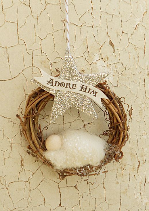 "Nativity Ornament - ""Adore Him"" Banner - Baby Jesus, Glitter Star, Wool Felting, Twig Wreath Nativity"