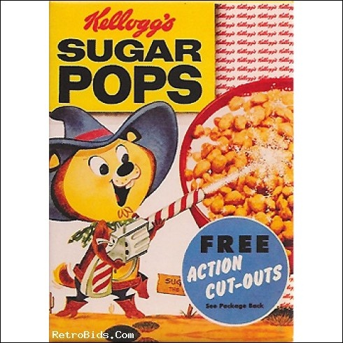"Sugar Pops!  (Honest branding, aimed at kids who NEED sugar.  None of this ""Corn Pops"" stuff...)"