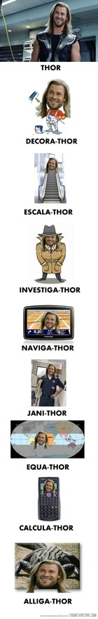 Thor... Thor Everywhere.