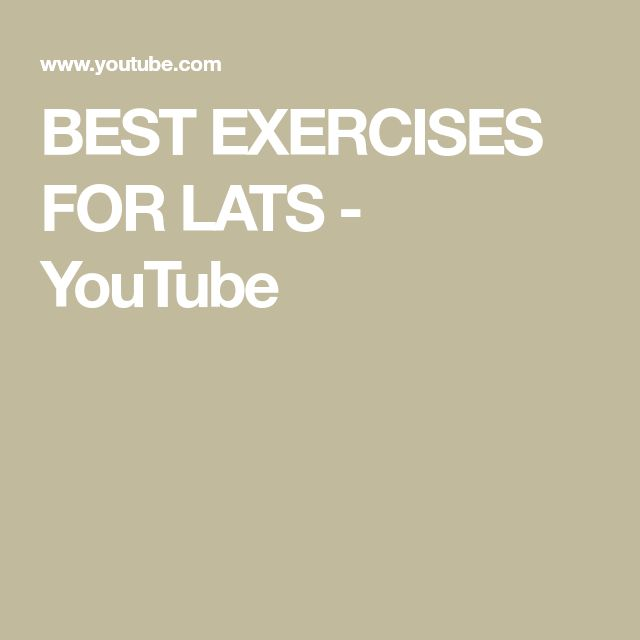 BEST EXERCISES FOR LATS - YouTube