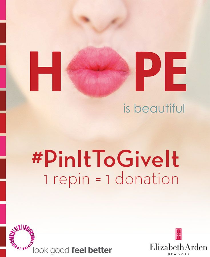 Repin & support women fighting cancer. 1 repin = 1 lipstick donation to Look Good Feel Better. #PinItToGiveIt