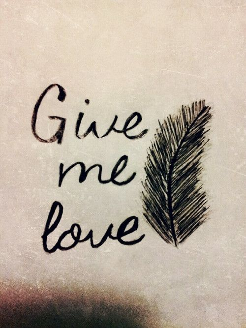 give me love ed sheeran lyric lyrics songs song feather lovers love ...