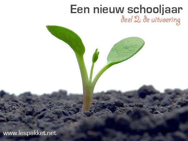 Een nieuw schooljaar - deel 2: de uitvoering - Lespakket