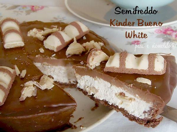 Ricetta Torta Semifreddo Kinder Bueno White