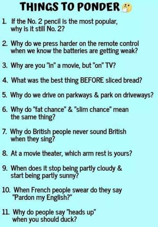 Weird questions to ponder
