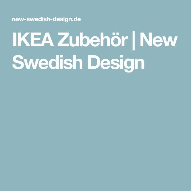 IKEA Zubehör | New Swedish Design