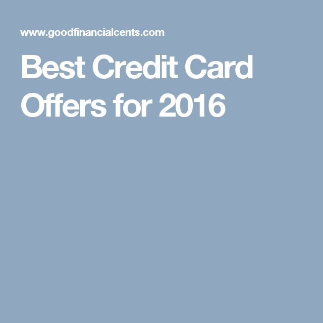 Best Credit Card Offers for 2016