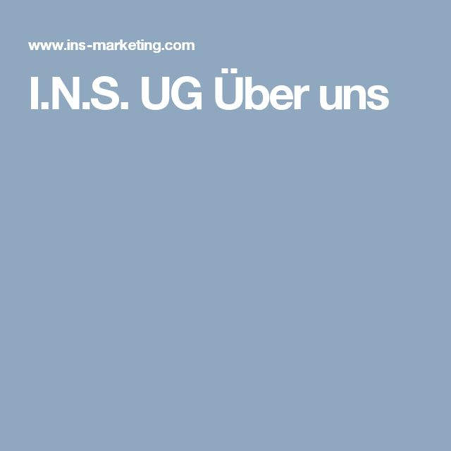 I.N.S. UG Über uns