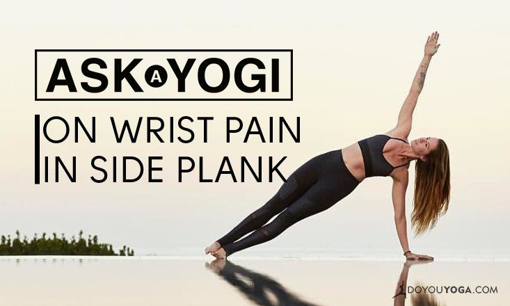 Do your wrists hurt in Side Plank? Here's a quick explanation on why this happens and what you can do to avoid it.