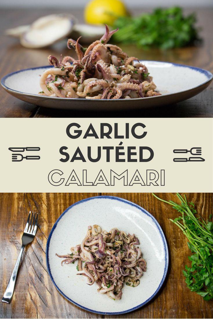 Garlic Sautéed Calamari Recipe