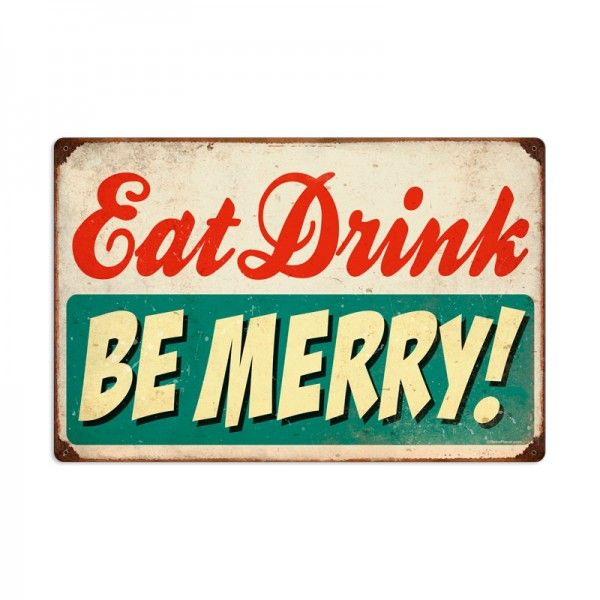 Eat Drink Be Merry Vintage Sign