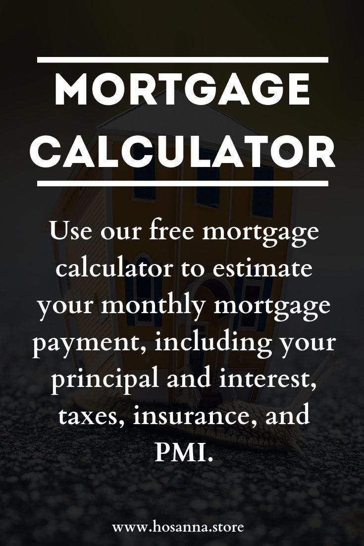 Mortgage Calculator Mortgage Calculator Mortgage Payment