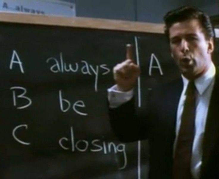 "Boiler Room.... ""A-B-C. A-Always, B-Be, C-Closing. Always be closing."""