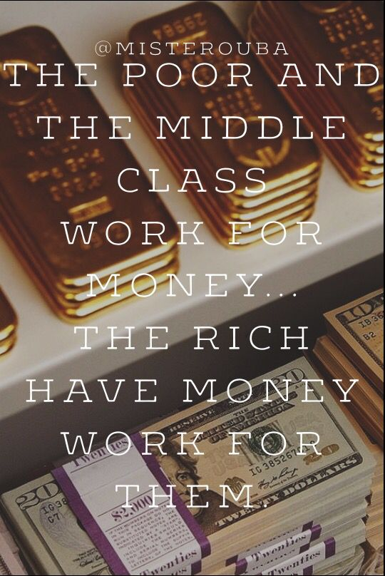 As quoted in Rich dad, Poor dad by Robert T. Kiyosaki. Book to be read for personal growth.