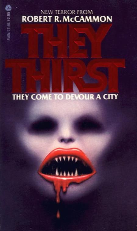 Top 100 Scariest Horror Novels of All Time -  I read They Thirst loooong ago