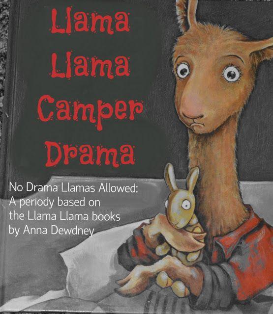 Drama Llama Poem for Girls Camp - a fun little boy based on the Llama Llama books to set the right mood for camp!
