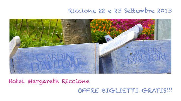 """""""Giardini d'Autore"""" a Riccione settembre 2013 Mostra mercato di giardinaggio e piante. Passione per il verde e per l'artigianato artistico. Biglietti Gratis."""