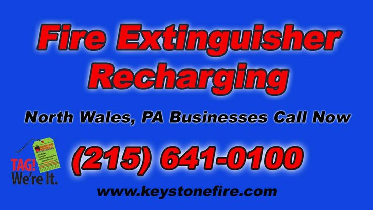 North Wales PA Fire Extinguisher Recharging (215) 641-0100 Do You need your Fire Extinguisher Refilled.  We're your Fire Protection Source!  We're Keystone Fire Protection.  Tag! We're It!