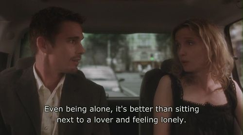Before Sunset (2004) Quote (About sad lover lonely alone)
