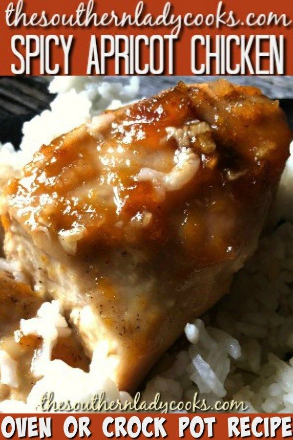 APRICOT CHICKEN-Spicy Recipe-The Southern Lady Cooks